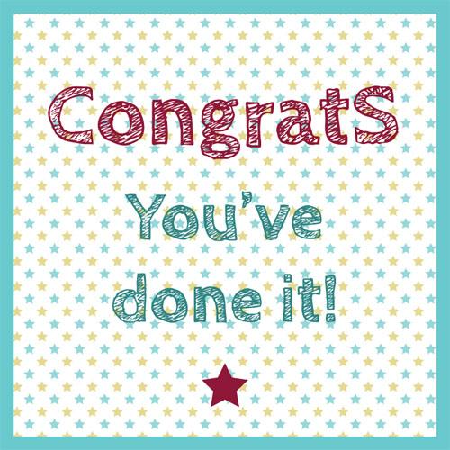 Congrats * You've done it!